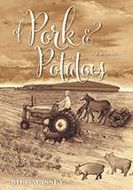 Of Pork and Potatoes